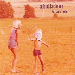 Fortune Teller 2013 A Balladeer