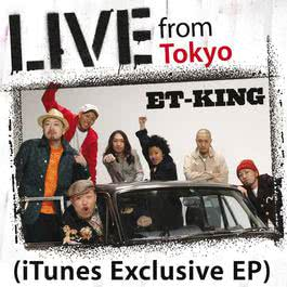 Live From Tokyo 2007 ET-KING