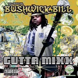 Gutta Mixx 2007 Bushwick Bill