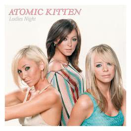 Ladies Night 2003 Atomic Kitten