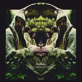 The Courage Of Others 2010 Midlake