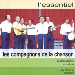 l' essentiel 2003 Les Compagnons De La Chanson