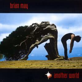 Another World 2003 Brian May