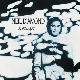 Lovescape 1991 Neil Diamond