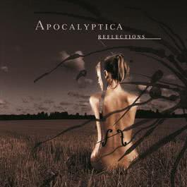 Reflections Revised 2006 Apocalyptica