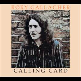 Calling Card 2012 Rory Gallagher