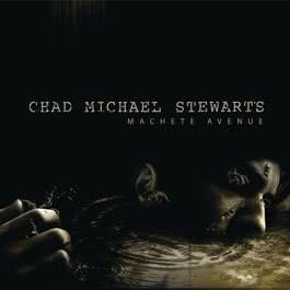 Machete Avenue 2008 Chad Michael Stewart