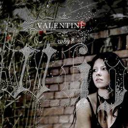 Why 2006 Valentine