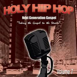 Holy Hip Hop Vol. 7 2009 Various Artists