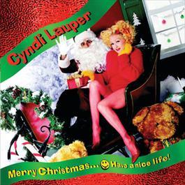 Merry Christmas...Have A Nice Life 2004 Cyndi Lauper