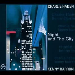 Night And The City 1998 Charlie Haden