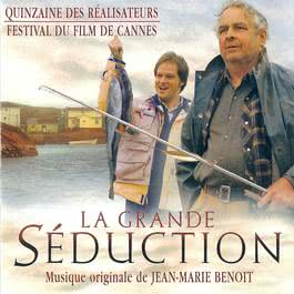la grande seduction 2006 Original Soundtrack