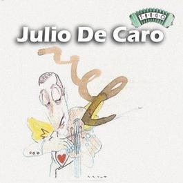 Solo Tango: Julio De Caro 2000 Julio De Caro