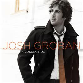 A Collection 2013 Josh Groban
