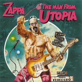 The Man From Utopia 2012 Frank Zappa
