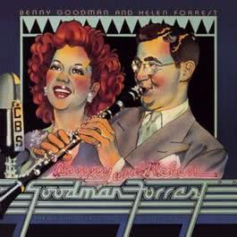 Benny Goodman & Helen Forrest --The Original Recordings Of The 1940's 2001 Benny Goodman