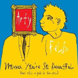 Woman You're So Beautiful 2006 Felix and Arty