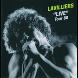 Live Tour 80 2002 Bernard Lavilliers