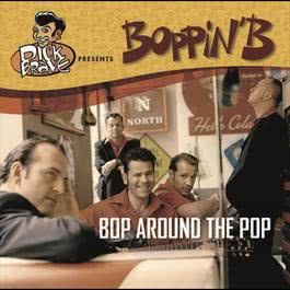Bop Around The Pop 2004 Boppin' B