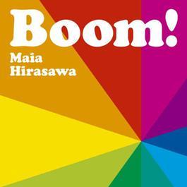 Boom! 2011 マイア・ヒラサワ