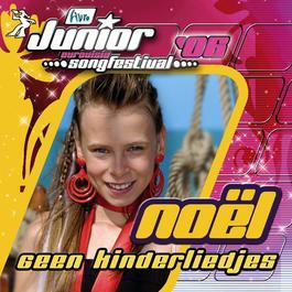 Geen Kinderliedjes 2006 Finalisten Junior Songfestival 2006