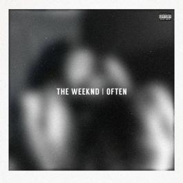 Often [explicit] 2014 The Weeknd