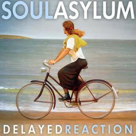 Delayed Reaction 2012 Soul Asylum