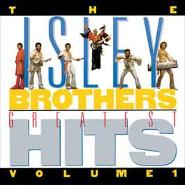 Greatest Hits, Volume 1 2002 The Isley Brothers