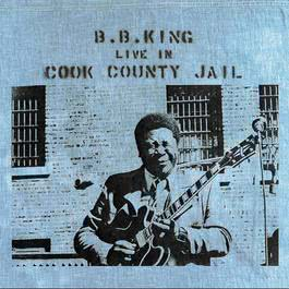 Live In Cook County Jail 1971 B.B.King