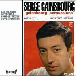 Gainsbourg Percussions 2006 Serge Gainsbourg