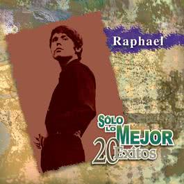 Solo Lo Mejor - 20 Exitos 2003 Raphael