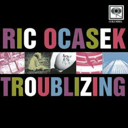 Troublizing 1997 Ric Ocasek