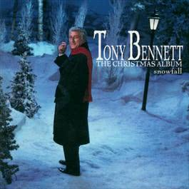 Snowfall - The Tony Bennett Christmas Album 2004 Tony Bennett