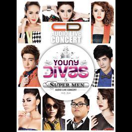 Young Divas & the SUPER MEN AUDIO LIVE CONCERT 2014 รวมศิลปินแกรมมี่