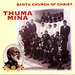 Thuma Mina 2009 Bantu Church Of Christ