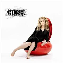 For All The Right Reasons 2007 Hush