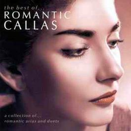 The Best of Romantic Callas 2001 Maria Callas