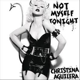 Not Myself Tonight 2010 Christina Aguilera