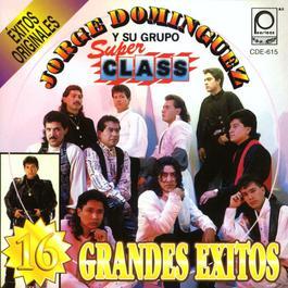 Porque me haces llorar 2001 Jorge Dominguez y su Grupo Sup Class