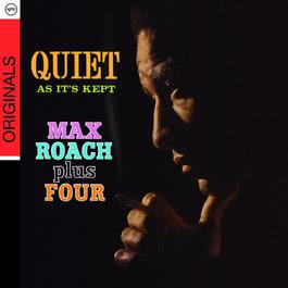 Quiet As It's Kept 2009 Max Roach