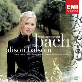 Bach: Works for Trumpet 2005 Alison Balsom