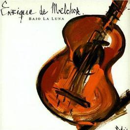 Bajo La Luna (Tangos) 1999 Enrique De Melchor