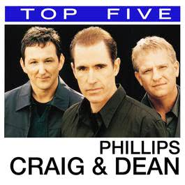 Top 5: Hits 2006 Phillips & Craig & Dean