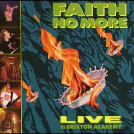 Live At The Brixton Academy 2008 Faith No More
