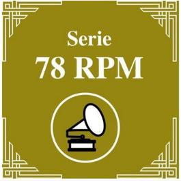 Serie 78 RPM : Juan D'Arienzo Vol.2 2011 Juan D'Arienzo y su Orquesta Típica