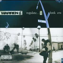 Regulate...G Funk Era 2006 Warren G