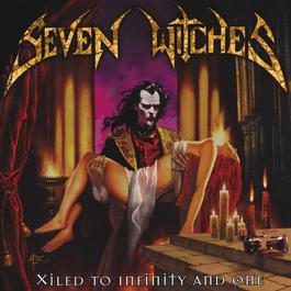 Xiled to Infinity and One 2017 Seven Witches