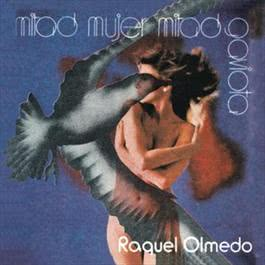 Mitad Mujer, Mitad Gaviota 2010 Raquel Olmedo
