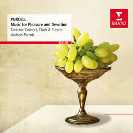 Purcell: Music for Pleasure and Devotion 2003 Andrew Parrott