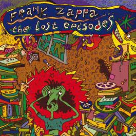 The Lost Episodes 2012 Frank Zappa
